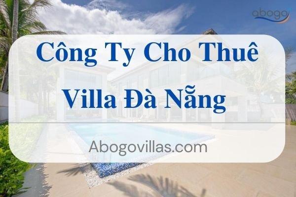 Công Ty Cung Cấp Cho Thuê Villa Đà Nẵng