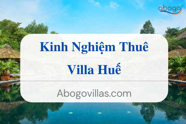 Kinh Nghiệm Cho Thuê Villa Vũng Tàu (1)